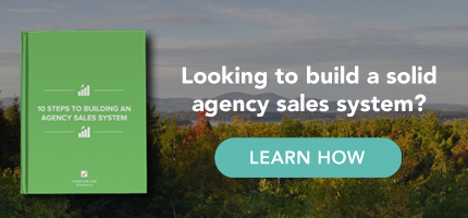 build a solid agency sales system