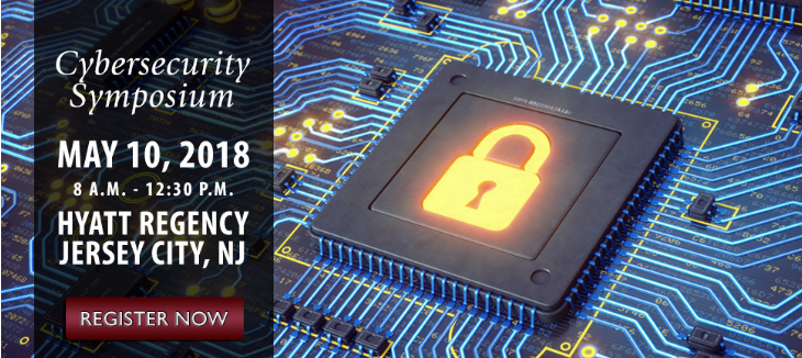 Register now for the 2018 Cybersecurity Symposium