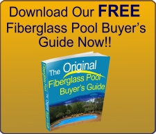 Download our Free Fiberglass Pool Buyer's Guide