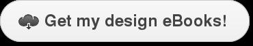 Get my design eBooks!