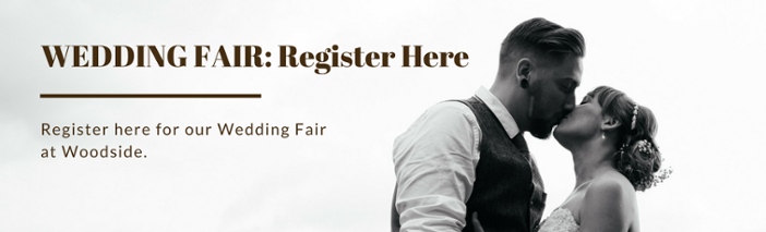 Weddings Fair at Woodside - Register Here