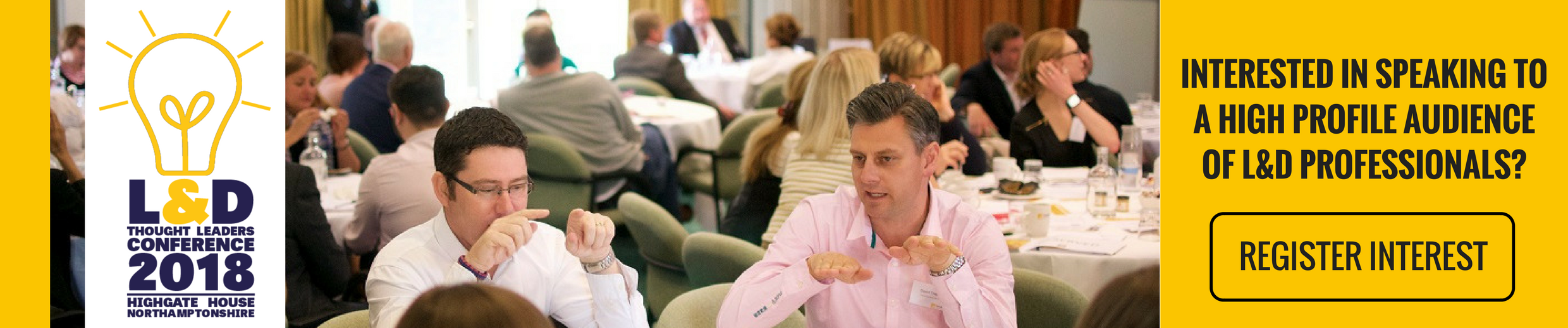 Interested in speaking at our L&D thought leaders conference? Register here