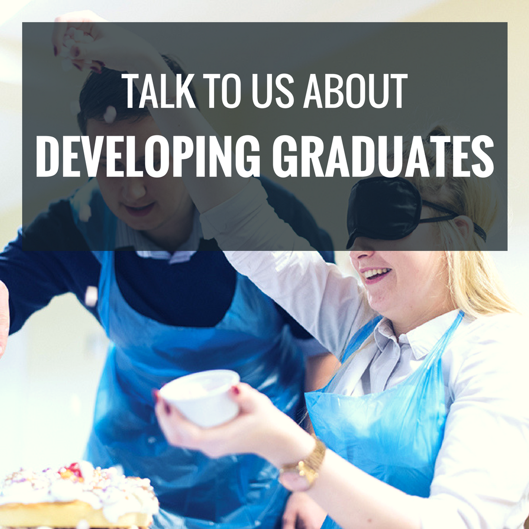 Talk To Us About Developing Graduates