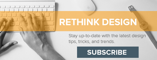 Rethink Design - Subscribe to HubSpot's Design Blog