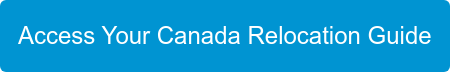 Access Your Canada Relocation Guide