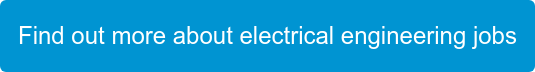 Find out more about electrical engineering jobs