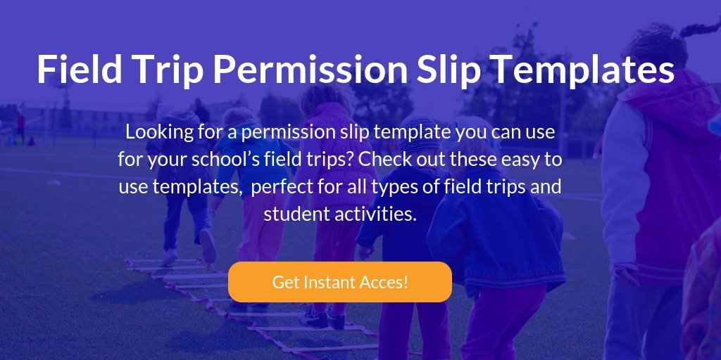 Get instant access to ZippSlip's Field Trip Permission Slip Templates