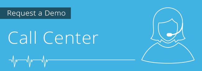 Request a demo - Call Center