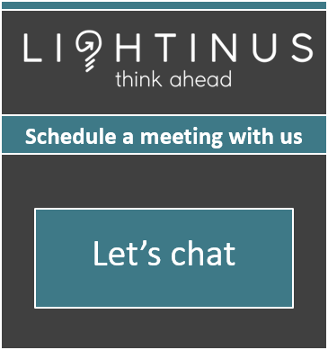 Schedule a meeting with one of the representatives from Lightinus Inc.