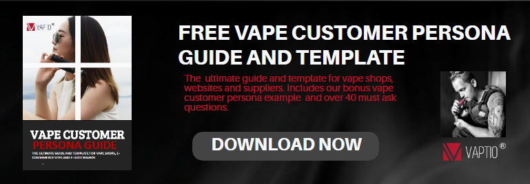 vape business customer persona cta