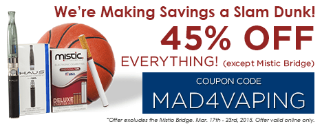 We're making a SLAM DUNK in savings! Get 40% off everything in the store except the Mistic Bridge.