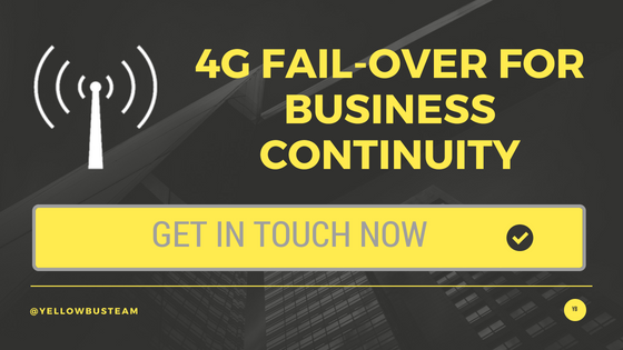 4G fail-over for business continuity