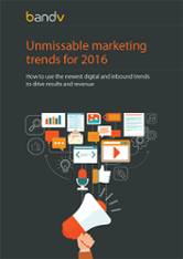 Unmissable marketing trends for 2016