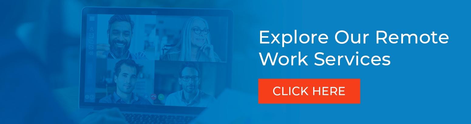 Explore Remote Work Services