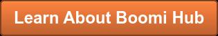 Learn About Boomi Hub