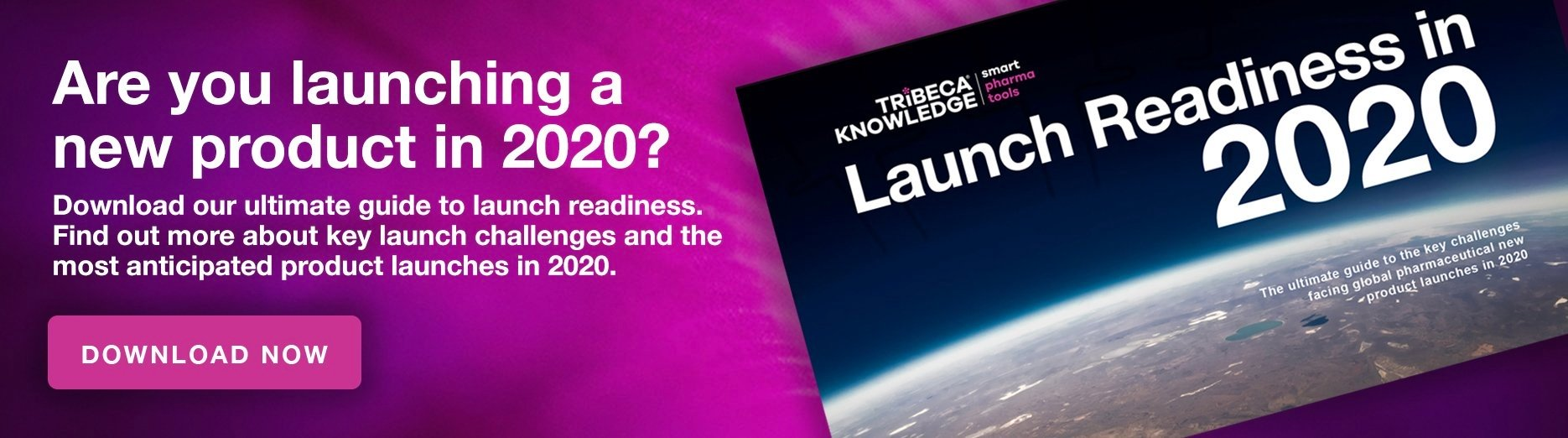 Launch Readiness in 2020 - TRiBECA Guide