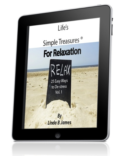 Life's Simple Treasures for Relaxation, Linda B. James