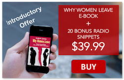 WHY WOMEN LEAVE EBOOK - Linda B. James