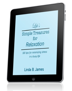Life's Simple Treasures For Relaxation