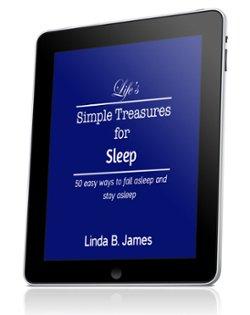 Life's Simple Treasures For Sleep
