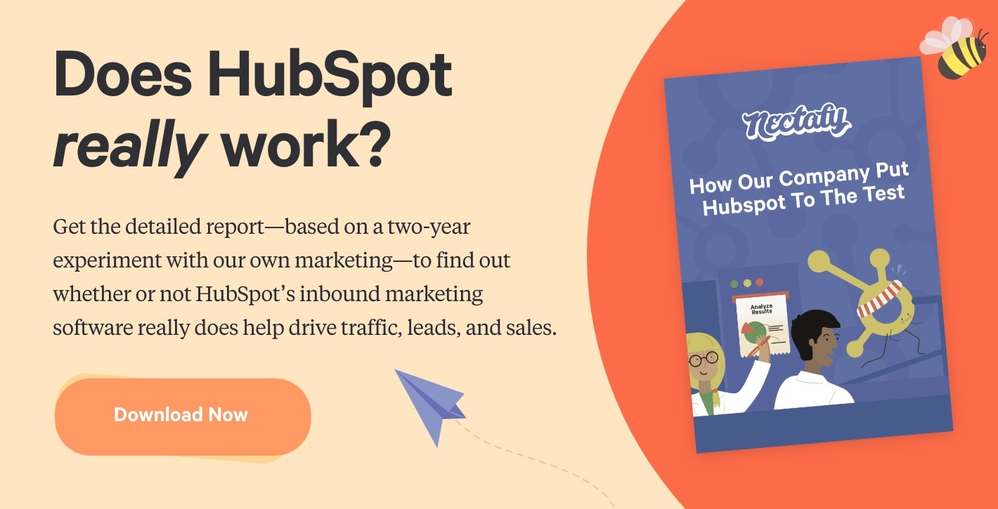 Download Now: How Our Company Put HubSpot To The Test