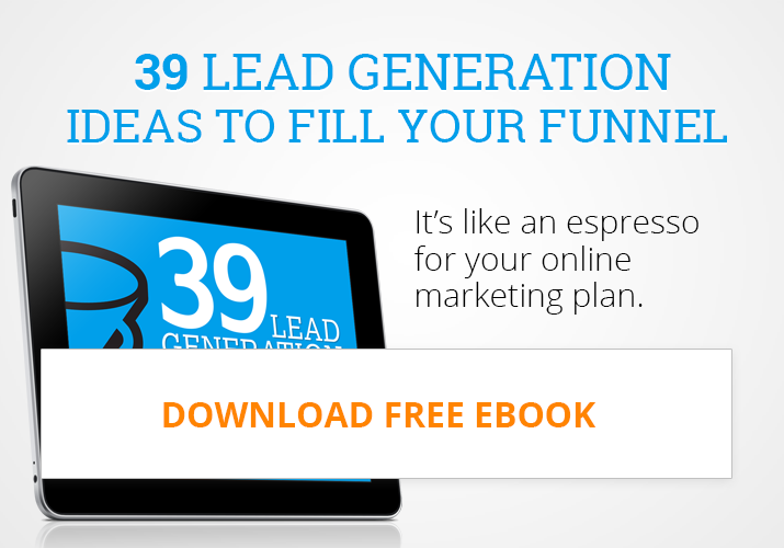 Download Ebook: 39 Lead Generation Ideas To Fill Up Your Funnel