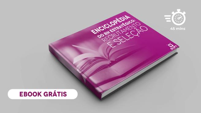 """Banner do ebook  gratuito """"Enciclopédia do RH estratégico: recrutamento e seleção"""", com um botão escrito """"baixe agora"""""""