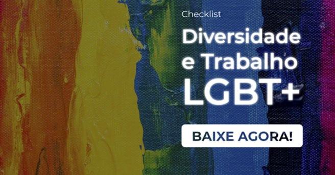 """Banner do checklist """"Diversidade e trabalho LGBT+"""", com um botão escrito """"baixe agora"""""""