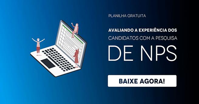 """Banner da planilha gratuita """"Avaliando a experiência dos candidatos com a pesquisa de NPS"""", com um botão escrito """"baixe agora"""""""