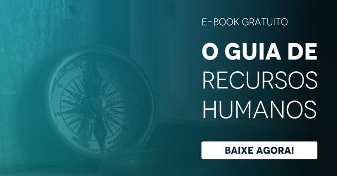 """Banner do ebook gratuito """"O guia de recursos humanos"""", com um botão escrito """"baixe agora"""""""
