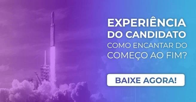 """Banner do ebook """"Experiência do candidato: como encantar do começo ao fim?"""", com um botão escrito """"baixe agora"""""""
