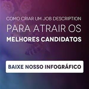 """Banner do infográfico """"Como criar um job description para atrair os melhores candidatos"""", com um botão escrito """"baixe nosso infográfico"""""""