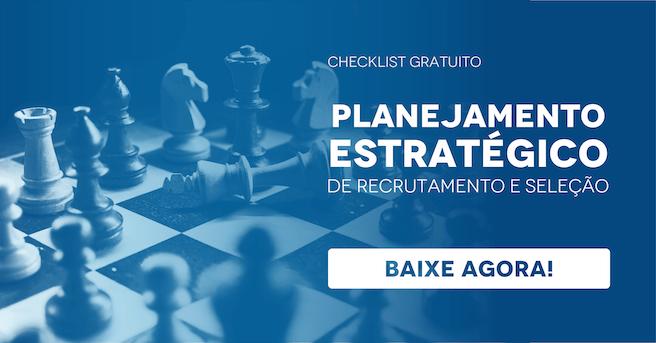 """Banner do checklist gratuito """"Planejamento estratégico de recrutamento e seleção"""", com um botão escrito """"baixe agora"""""""