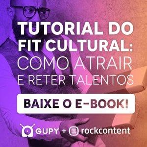 """Banner do ebook """"Tutorial do fit cultural: como atrair e reter talentos"""", com um botão escrito """"baixe o e-book"""""""