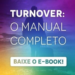 """Banner do ebook """"TURNOVER: o manual completo"""", com um botão escrito """"baixe o e-book"""""""