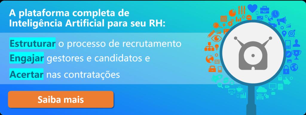 Imagem da Gupy com a frase 'A plataforma completa de Inteligência Artificial para seu RH: estruturar o processo de recrutamento, engajar gestores e candidatos e acertar nas contratações.' com botão de 'Saiba mais'