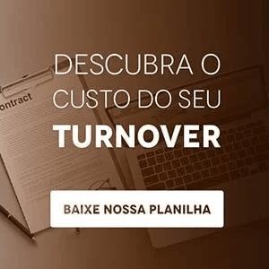 """Banner da planilha """"Descubra o custo do seu turnover"""", com um botão escrito """"baixe nossa planilha"""""""