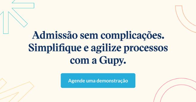 Admissão sem complicações. Simplifique e agilize processos com a Gupy. Agende uma demonstração.
