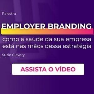 """Banner da palestra """"Employer Branding: como a saúde da sua empresa está nas mãos dessa estratégia"""", com um botão escrito """"assista o vídeo"""""""
