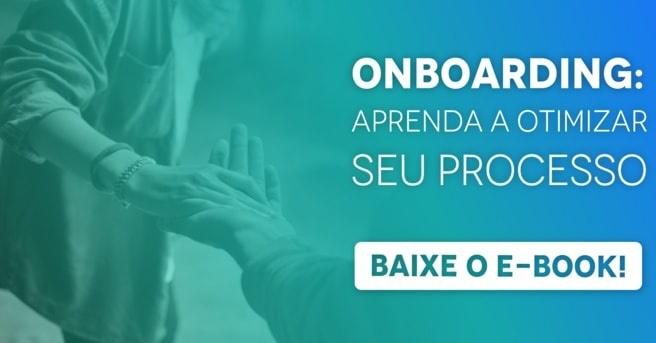 """Banner do ebook """"Onboarding: aprenda a otimizar seu processo"""", com um botão escrito """"baixe o e-book"""""""