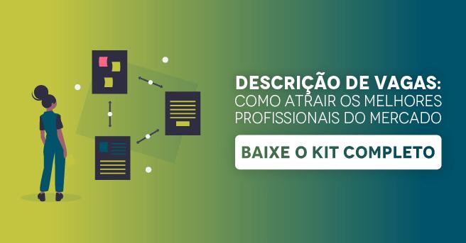 """Banner do kit completo """"Descrição de vagas: como atrair os melhores profissionais do mercado"""", com um botão escrito """"baixe o kit completo"""""""