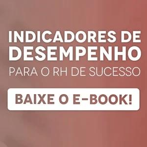 """Banner do ebook """"Indicadores de desempenho para o RH de sucesso"""", com um botão escrito """"baixe o e-book"""""""
