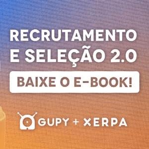 """Banner do ebook """"Recrutamento e seleção 2.0"""", com um botão escrito """"baixe o e-book"""""""