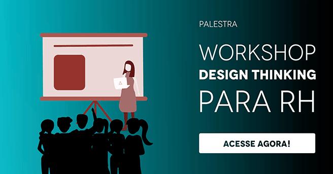"""Banner da palestra """"Workshop Design Thinking para RH"""", com um botão escrito """"acesse agora"""""""