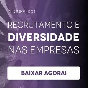 """Banner do infográfico """"Recrutamento e diversidade nas empresas"""", com um botão escrito """"baixar agora"""""""