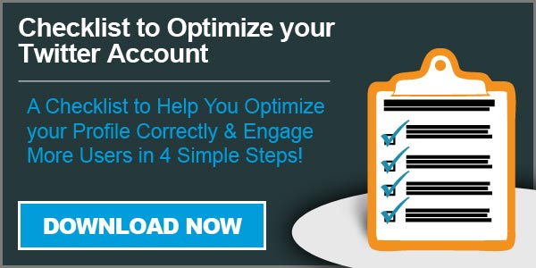 Request Your Checklist - Learn how to optimize your twitter account