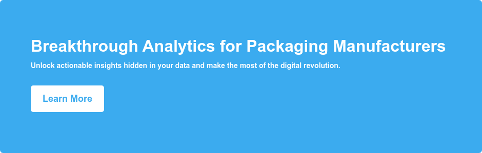 Breakthrough Analytics for Packaging Manufacturers Unlock actionable insights hidden in your data and make the most of the digital revolution. Learn More