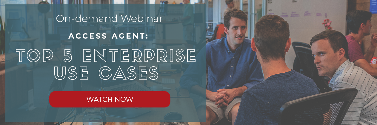 Access Agent Enterprise Endpoint Management IT Automation Use Cases On-demand Webinar
