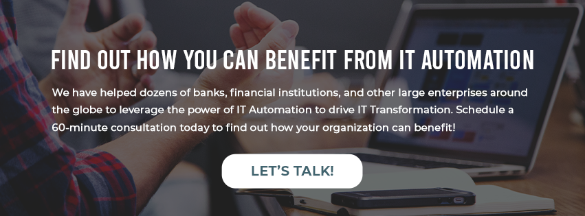 Click here to schedule a personalized IT Automation solution consultation