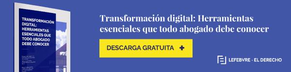 Transformación digital: herramientas esenciales que todo abogado debe conocer